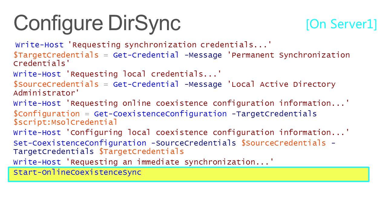 Configure DirSync [On Server1]